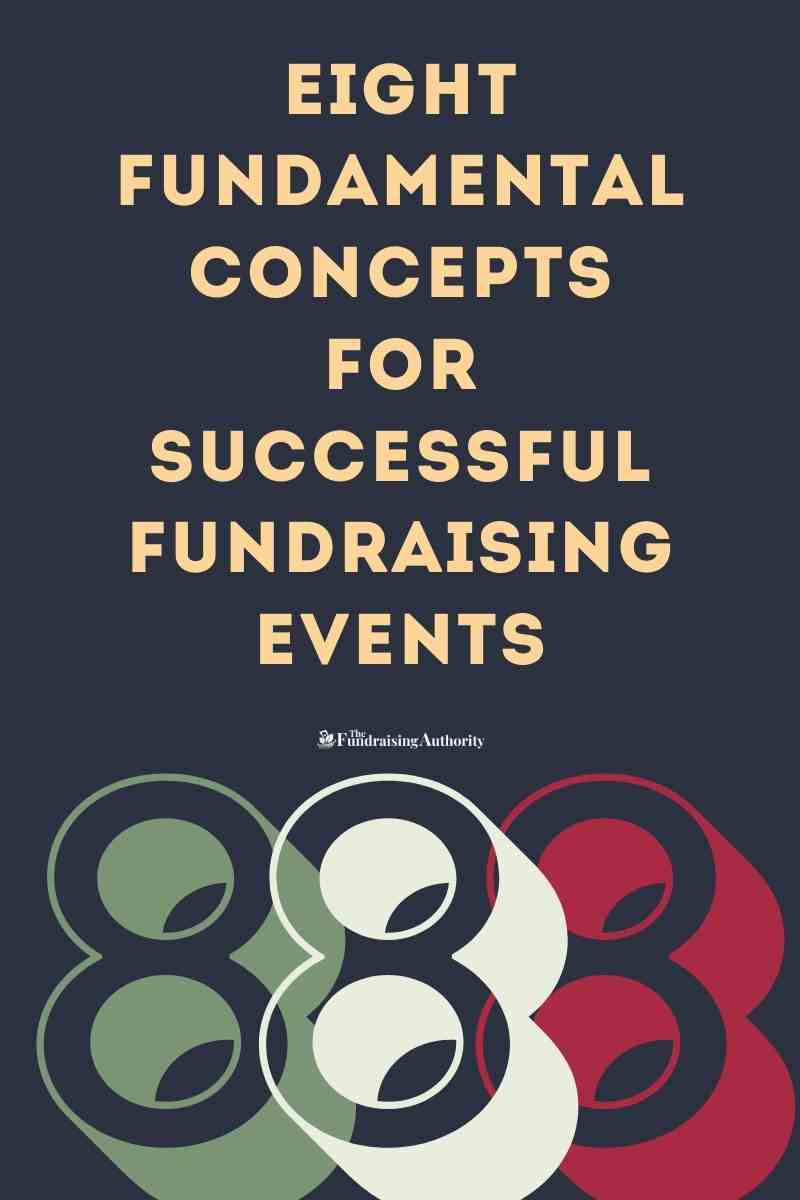 Eight Fundamental Concepts for Successful Nonprofit Fundraising Events