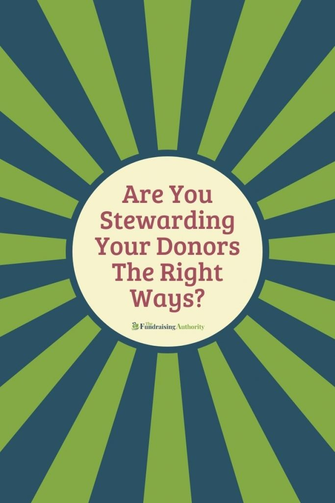Are You Stewarding Your Donors The Right Way