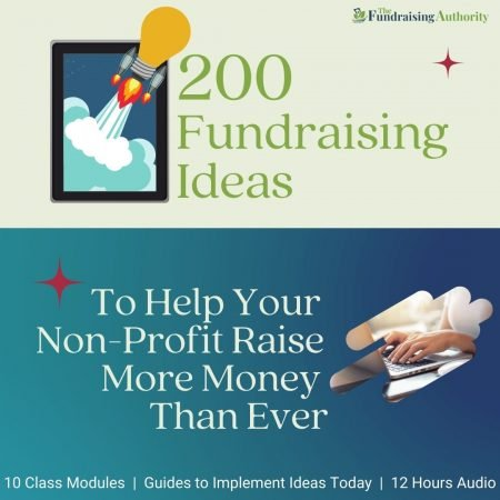 200 Fundraising Ideas to Help Your Non-Profit Raise More Money than Ever